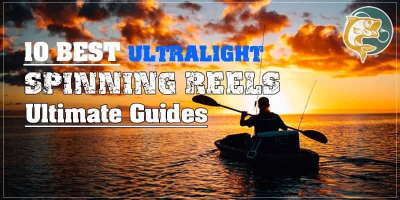 10 best ultralight SPINNING REELS