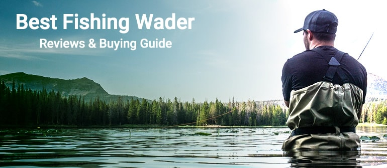 best fishing wader